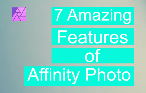 features of affinity photo cover pic